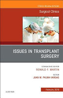 Issues in Transplant Surgery  an Issue of Surgical Clinics