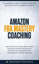 Amazon FBA Mastery Coaching