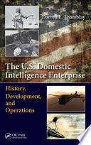 The U.S. Domestic Intelligence Enterprise