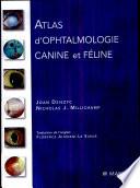 Atlas d'ophtalmologie canine et féline