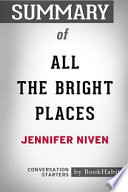 Summary of All the Bright Places by Jennifer Niven: Conversation Starters