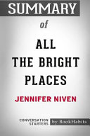 Summary of All the Bright Places by Jennifer Niven  Conversation Starters