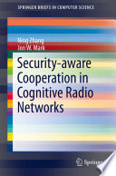Security aware Cooperation in Cognitive Radio Networks