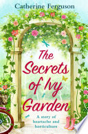 The Secrets Of Ivy Garden A Heartwarming Tale Perfect For Relaxing On The Grass
