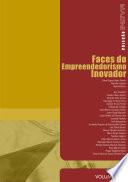 Faces do empreendedorismo inovador