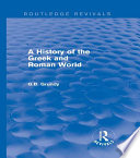 A History of the Greek and Roman World  Routledge Revivals  Book