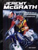 Jeremy McGrath  Images of a Supercross Champion
