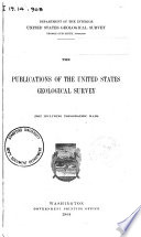 The Publications Of The United States Geological Survey Not Including Topographic Maps