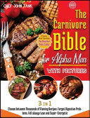 The Carnivore Bible for Alpha Men with Pictures  3 Books in 1