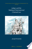 Judges and the Making of International Criminal Law