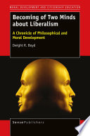 Becoming Of Two Minds About Liberalism