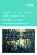 Populism  Democracy and Community Development