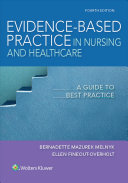 Evidence-based practice in nursing & healthcare (2019)