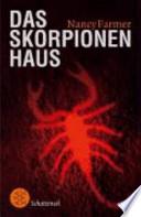 Das Skorpionenhaus