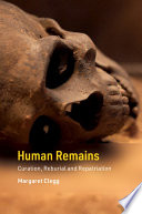 link to Human remains : curation, reburial and repatriation in the TCC library catalog