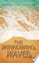 The Winnowing waves