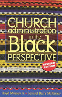 Church Administration in the Black Perspective