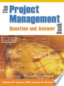 The Project Management Question and Answer Book
