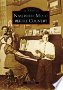Nashville Music Before Country