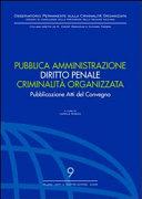 Pubblica amministrazione. Diritto penale. Criminalità organizzata