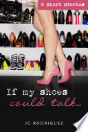 If My Shoes Could Talk