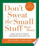 Don T Sweat The Small Stuff About Money Book PDF