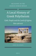 A Local History of Greek Polytheism