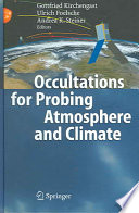 Occultations for Probing Atmosphere and Climate