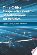 Time Critical Cooperative Control of Autonomous Air Vehicles