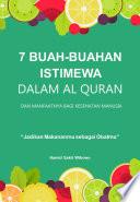 7 Buah-buahan Istimewa dalam Al Quran dan Manfaatnya bagi Kesehatan Manusia