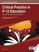 Critical Practice In P 12 Education Transformative Teaching And Learning