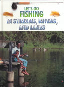Let s Go Fishing in Streams  Rivers  and Lakes