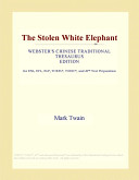 Free The Stolen White Elephant (Webster's Chinese Traditional Thesaurus Edition) Book