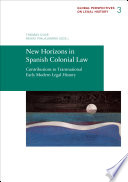 New Horizons in Spanish Colonial Law
