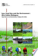 Law Land Use And The Environment Afro Indian Dialogues