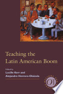Teaching The Latin American Boom