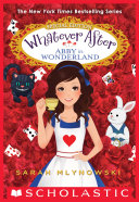 Abby in Wonderland  Whatever After Special Edition  1