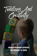 Toddlers And Creativity Book PDF