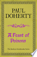 A Feast of Poisons  Kathryn Swinbrooke 7