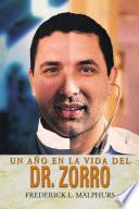 Read Online UN AÑO EN LA VIDA DEL DR. ZORRO For Free