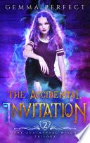 The Accidental Invitation