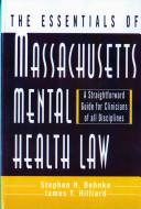 The Essentials of Massachusetts Mental Health Law
