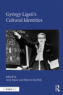 Pdf György Ligeti's Cultural Identities Telecharger