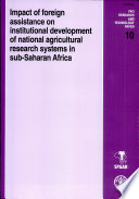 Impact of Foreign Assistance on Institutional Development of National Agricultural Research Systems in Sub-Saharan Africa