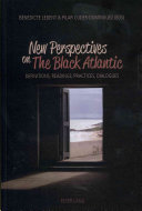 New Perspectives on the Black Atlantic