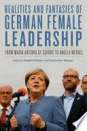 Realities and Fantasies of German Female Leadership