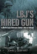 LBJ s Hired Gun