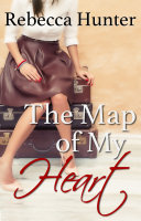 The Map of My Heart