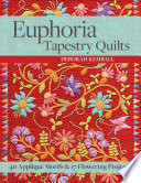 Euphoria Tapestry Quilts Book