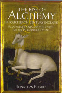 The Rise of Alchemy in Fourteenth Century England